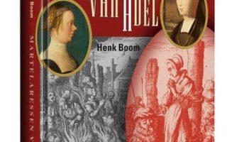 Martelaressen van adel, fictie en feiten over de twee 'doperse' joffers Van Beckum